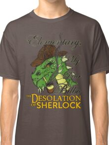 The Desolation of Sherlock Classic T-Shirt