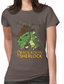 The Desolation of Sherlock Womens Fitted T-Shirt