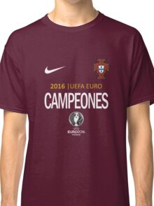 PORTUGAL Football Team - campeones -CHAMPION - UEFA EURO 2016 Classic T-Shirt
