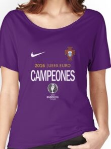 PORTUGAL Football Team - campeones -CHAMPION - UEFA EURO 2016 Women's Relaxed Fit T-Shirt