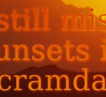 I still miss Sunsets at Ancramdale Sticker