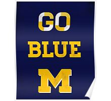Go Blue Poster Poster