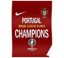 PORTUGAL Football Team 2 - campeones -CHAMPION - UEFA EURO 2016 Poster
