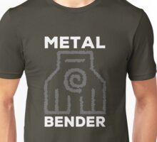 Metal Bender and Proud Unisex T-Shirt