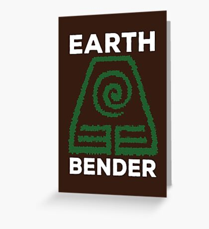 Earth Bender and Proud Greeting Card