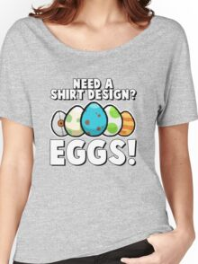 Eggs! Women's Relaxed Fit T-Shirt