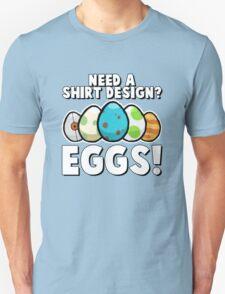 Eggs! Unisex T-Shirt