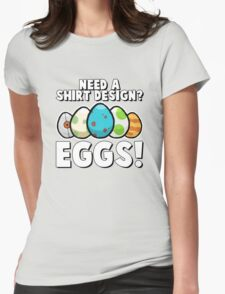 Eggs! Womens Fitted T-Shirt