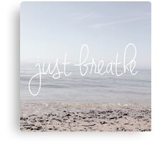 'Just Breathe' Canvas Print
