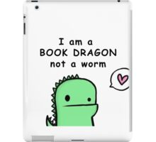 I am a Book Dragon not a book worm iPad Case/Skin