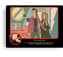 """Venkman - """"They hate this."""" Canvas Print"""
