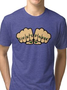 Don't Panic Fist Tattoos Tri-blend T-Shirt