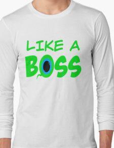 LIKE A BOSS w/ SepticSam Long Sleeve T-Shirt