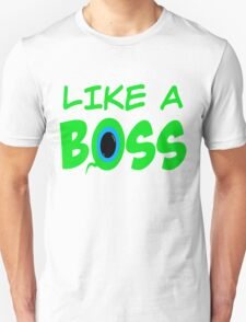 LIKE A BOSS w/ SepticSam Unisex T-Shirt