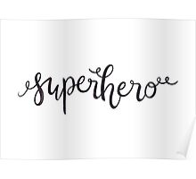 Superhero —Version 1 (White Background) Poster