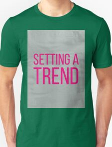 SETTING A TREND pink Unisex T-Shirt
