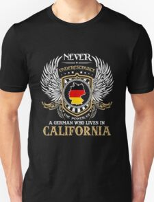 California - The Power Of A German Who Lives In California Unisex T-Shirt