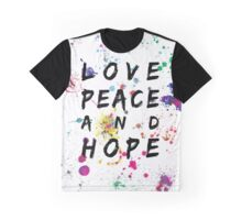 Love Peace & Hope Graphic T-Shirt
