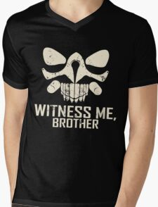IMMORTAN JOE: WITNESS ME  Mens V-Neck T-Shirt