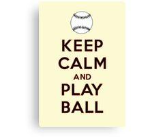 Keep Calm and Play Ball - San Francisco Canvas Print