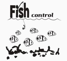 Fish Control by phnordstrm