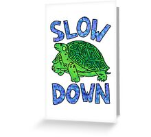 slow down green turtle Greeting Card