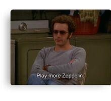 Play More Zeppelin Canvas Print