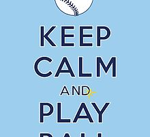 Keep Calm and Play Ball - Tampa Bay by canossagraphics