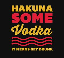 Hakuna Some Vodka Womens Fitted T-Shirt