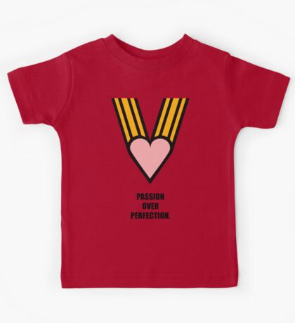 Passion Over Perfection - Business Quotes Poster Kids Tee