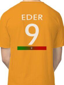 Portugal Champions Euro 2016 # Eder 9 Classic T-Shirt