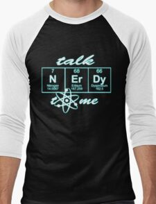 Talk Nerdy to me... Men's Baseball ¾ T-Shirt