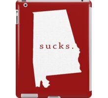 Alabama sucks. iPad Case/Skin