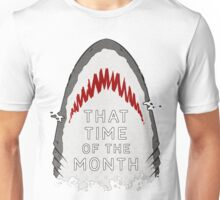 That Time of the Month - Shark Unisex T-Shirt