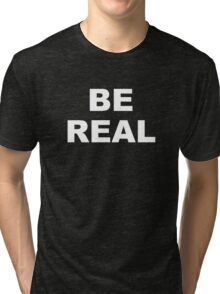 Mike Tyson - Be Real Tri-blend T-Shirt