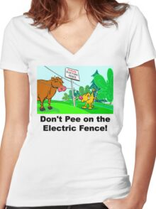 Don't Pee on the Electric Fence Women's Fitted V-Neck T-Shirt
