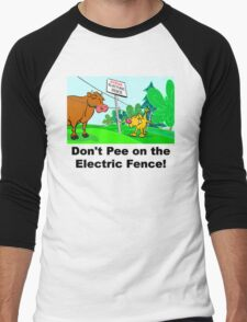 Don't Pee on the Electric Fence Men's Baseball ¾ T-Shirt