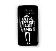 Tight Pants - white Samsung Galaxy Case/Skin
