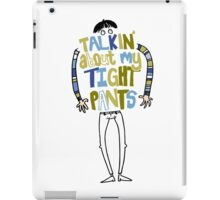 Tight pants - colour and black iPad Case/Skin