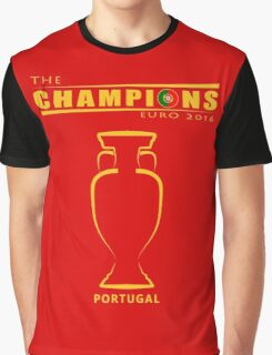 THE CHAMPIONS, PORTUGAL EURO Graphic T-Shirt