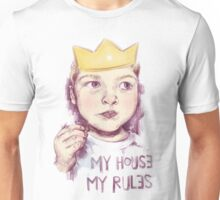 My house, my rules Unisex T-Shirt