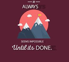It Always Seems Impossible Until Its Done   Nelson Mandela Inspiring Quote Classic T-Shirt