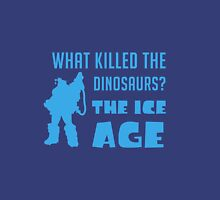 What Killed the Dinosaurs? Unisex T-Shirt