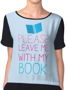 Please leave me with my Book Chiffon Top