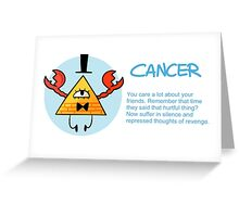 Cancer - Bill Cipher Greeting Card