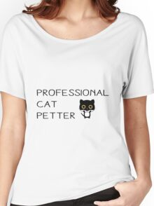 PROFESSIONAL CAT PETTER Women's Relaxed Fit T-Shirt