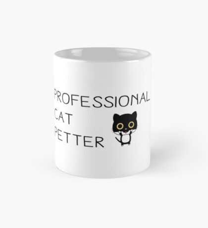 PROFESSIONAL CAT PETTER Mug