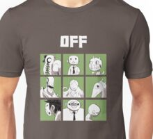 OFF - The complete crew Unisex T-Shirt