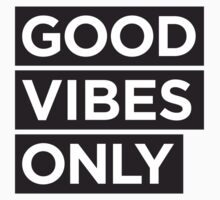 Good Vibes Only by hipsterside