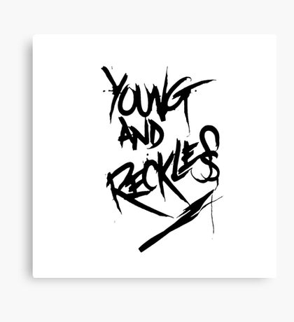 Young and Reckless Canvas Print